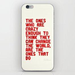The Crazy Ones iPhone Skin