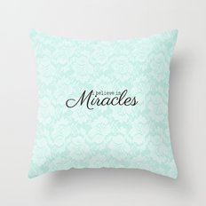 I believe in Miracles Blue Lace  Throw Pillow