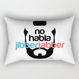 No Hablo Jibber Jabber Rectangular Pillow