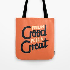Feelin Tote Bag