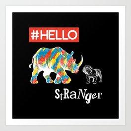 New Friend Rhino Funny Bulldog-Hello Stranger Art Print