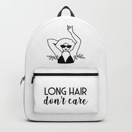 Long Hair Don't Care Backpack