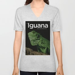All Iguana Do Is Have Some Fun Unisex V-Neck