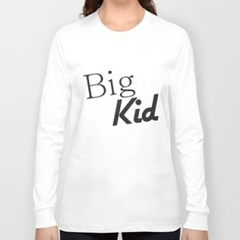 Big Kid And Little Kid Funny Slogan Daddy Son Dad Fathers Dad T-Shirts Long Sleeve T-shirt
