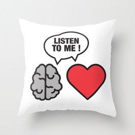head vs. heart Throw Pillow