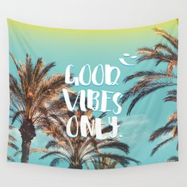 """""""Good Vibes Only."""" - Quote - Tropical Paradise Palm Trees Wall Tapestry"""