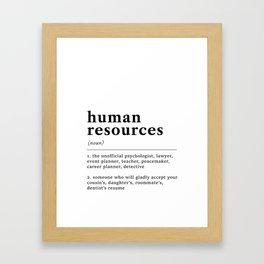 Human Resources Funny Definition Framed Art Print