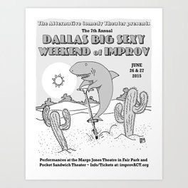 2015 Dallas Big Sexy Weekend of Improv Poster Art Print