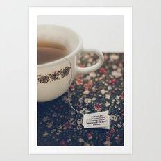 listen to your tea II Art Print