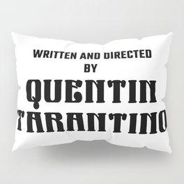 Quentin Tarantino logo Pillow Sham