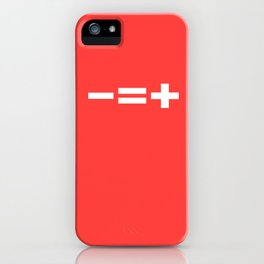 -=+ iPhone Case