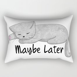 Maybe Later Rectangular Pillow