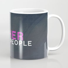 I'm A Pusher I PUSH People! quote from the movie Mean Girls Mug
