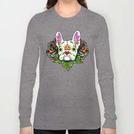 French Bulldog in White - Day of the Dead Sugar Skull Dog Long Sleeve T-shirt
