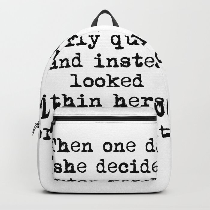 Then One Day She Decided Backpack