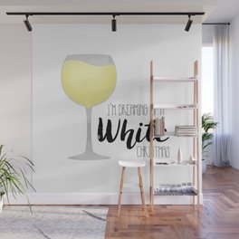 I'm Dreaming Of A White Christmas Wall Mural
