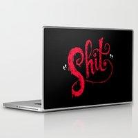 shit Laptop & iPad Skins featuring Shit by Chris Piascik