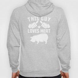 This Guy Loves Meat Hoody