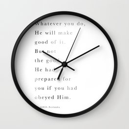 C.S.Lewis Quote: Whatever you do ... Wall Clock