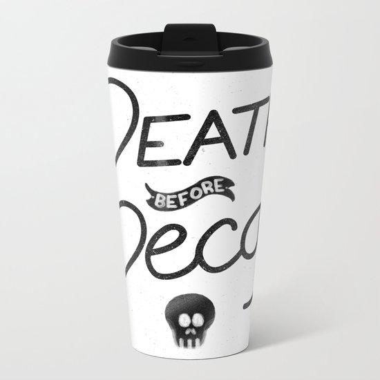 Death Before Decaf (White) Metal Travel Mug