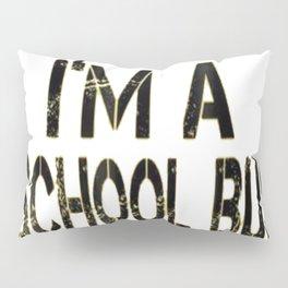 Pretend I'm A School Bus Lazy Halloween Costume Pillow Sham