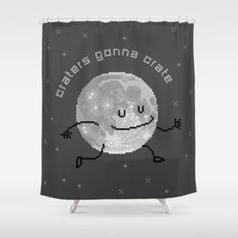 Craters Gonna Crate (8bit) Shower Curtain