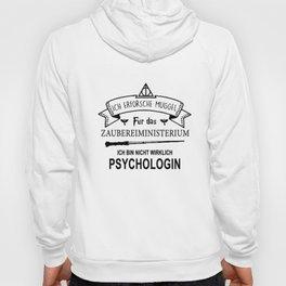 ich erforsche muggel fur das zaubereiministrerium ich bun nicht wirklich psychologin dutch t-shirts Hoody