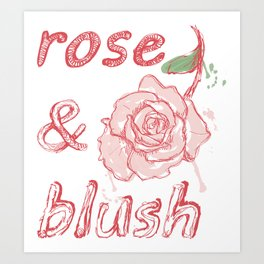 Rose&Blush Art Print