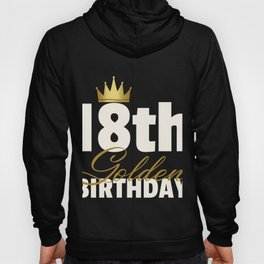 18th Golden Birthday Year Age Crown print Hoody