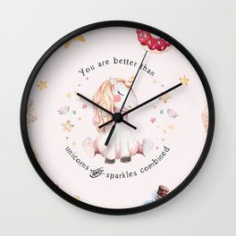 Better Than Unicorns and Sparkles Combined Wall Clock
