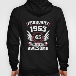 February 1953 65 years of being awesome Hoody
