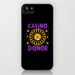 Casino Donor Gambling Poker Player Gift iPhone Case