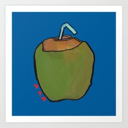 Fresh Coconut - ready to sip! Art Print
