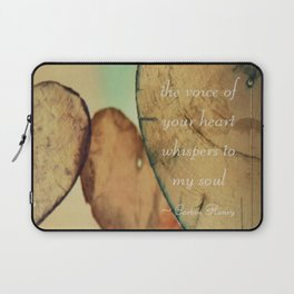 The Voice Of Your Heart Whispers To My Soul - Wind Chimes - Rustic - Wedding - Farmhouse Laptop Sleeve