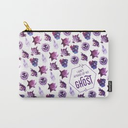 Ain't Afraid of No Ghost Carry-All Pouch