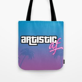 Artistic AF (Miami Edition) Tote Bag
