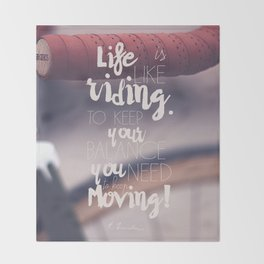 Einstein Quote on life motivation, balance, moving on, going on, inspiration Throw Blanket