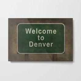 Welcome to Denver roadside sign illustration Metal Print