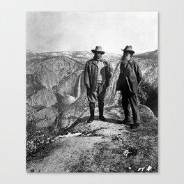 Teddy Roosevelt and John Muir - Glacier Point Yosemite Valley - 1903 Canvas Print