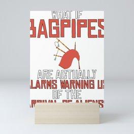 Bagpiper Gift Bagpipes Warn of Arrival of Aliens Mini Art Print