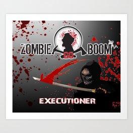 ZGB ZombieGoBoom Executioner with Katana  Art Print