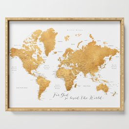 For God so loved the world, world map in gold Serving Tray