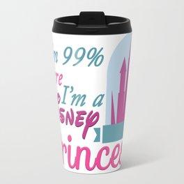 I'm sure I'm a Princess Travel Mug