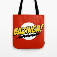 bazinga Tote Bags featuring Bazinga! by WaXaVeJu