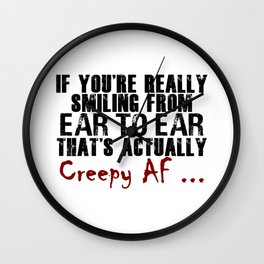 Smiling Wide Creepy AF Scary Crap Wall Clock