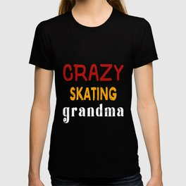 Crazy Skating Grandma T-shirt