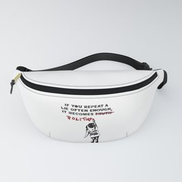 BANKSY If You Repeat a Lie Often Enough if Becomes Politics Fanny Pack