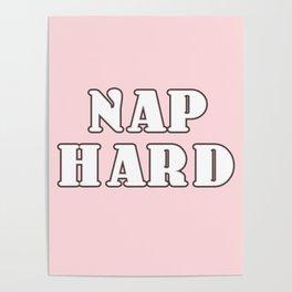 nap hard Poster