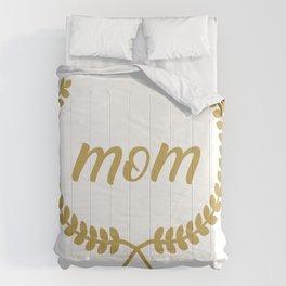 Mom in a laurel wreath Comforters