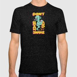 DON'T DRINK AND SNAKE T-shirt